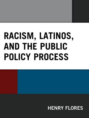 cover image of Racism, Latinos, and the Public Policy Process