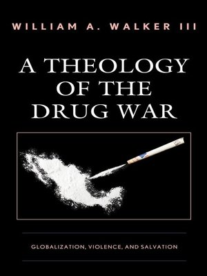 cover image of A Theology of the Drug War