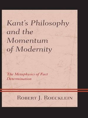 cover image of Kant's Philosophy and the Momentum of Modernity