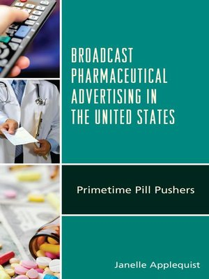 cover image of Broadcast Pharmaceutical Advertising in the United States