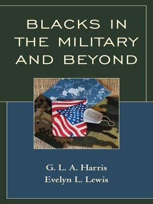 cover image of Blacks in the Military and Beyond