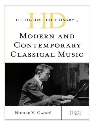 cover image of Historical Dictionary of Modern and Contemporary Classical Music