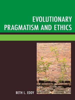 cover image of Evolutionary Pragmatism and Ethics