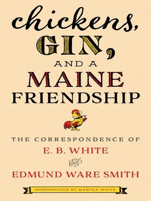 cover image of Chickens, Gin, and a Maine Friendship