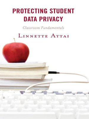 cover image of Protecting Student Data Privacy