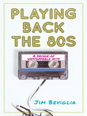 cover image of Playing Back the 80s