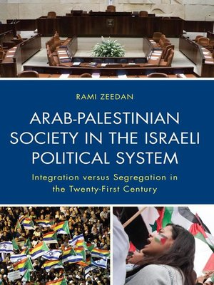 cover image of Arab-Palestinian Society in the Israeli Political System
