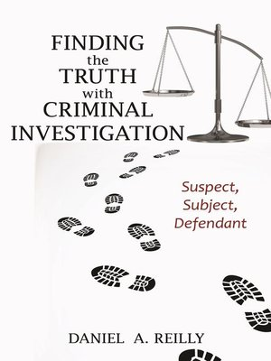 cover image of Finding the Truth with Criminal Investigation