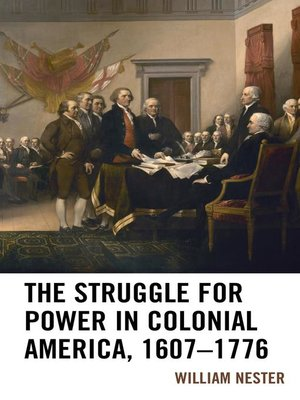 cover image of The Struggle for Power in Colonial America, 1607–1776