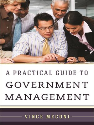 cover image of A Practical Guide to Government Management