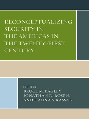 cover image of Reconceptualizing Security in the Americas in the Twenty-First Century