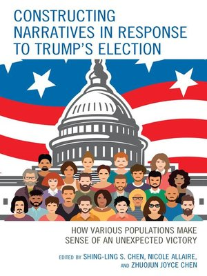 cover image of Constructing Narratives in Response to Trump's Election