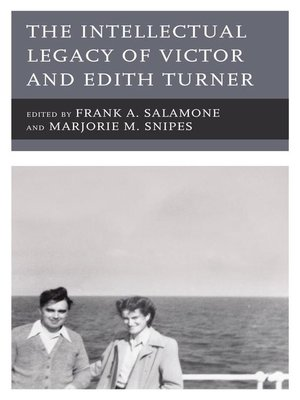 cover image of The Intellectual Legacy of Victor and Edith Turner