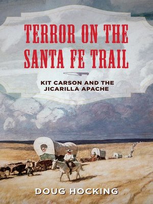 cover image of Terror on the Santa Fe Trail