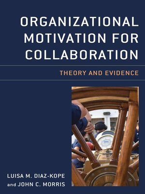 cover image of Organizational Motivation for Collaboration