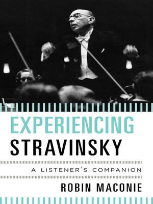cover image of Experiencing Stravinsky