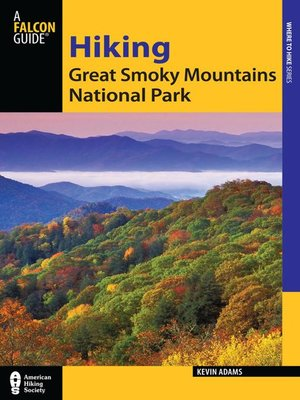 cover image of Hiking Great Smoky Mountains National Park