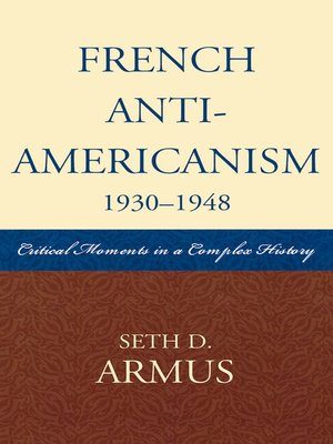 cover image of French Anti-Americanism (1930-1948)
