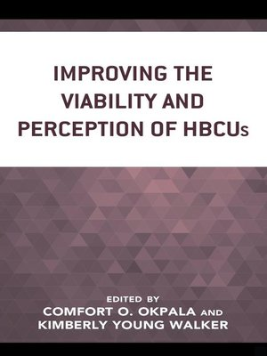 cover image of Improving the Viability and Perception of HBCUs
