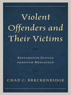 cover image of Violent Offenders and Their Victims