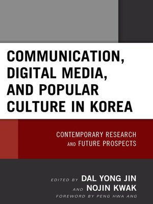 cover image of Communication, Digital Media, and Popular Culture in Korea