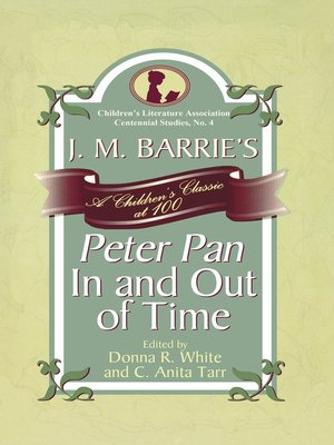 cover image of J. M. Barrie's Peter Pan In and Out of Time