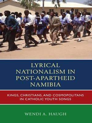 cover image of Lyrical Nationalism in Post-Apartheid Namibia