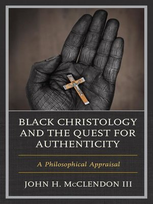 cover image of Black Christology and the Quest for Authenticity
