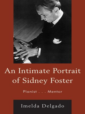 cover image of An Intimate Portrait of Sidney Foster