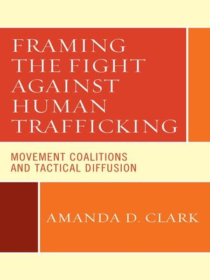 cover image of Framing the Fight against Human Trafficking