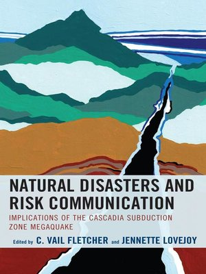 cover image of Natural Disasters and Risk Communication