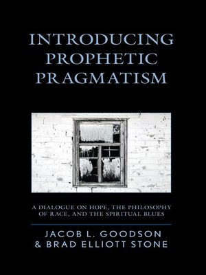 cover image of Introducing Prophetic Pragmatism