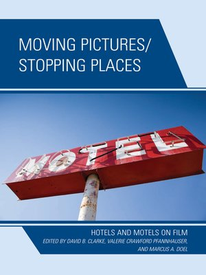 cover image of Moving Pictures/Stopping Places