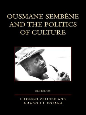 cover image of Ousmane Sembene and the Politics of Culture