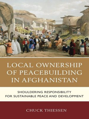 cover image of Local Ownership of Peacebuilding in Afghanistan