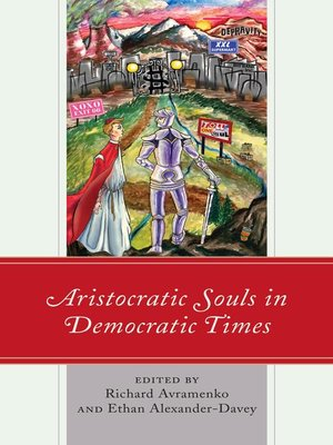 cover image of Aristocratic Souls in Democratic Times