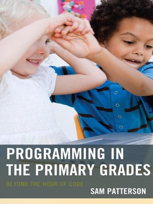 cover image of Programming in the Primary Grades