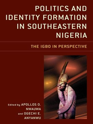 cover image of Politics and Identity Formation in Southeastern Nigeria