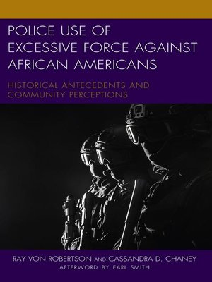 cover image of Police Use of Excessive Force against African Americans
