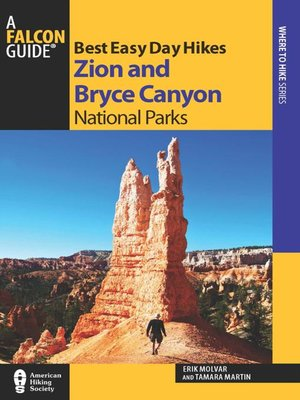 cover image of Best Easy Day Hikes Zion and Bryce Canyon National Parks