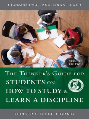cover image of The Thinker's Guide for Students on How to Study & Learn a Discipline