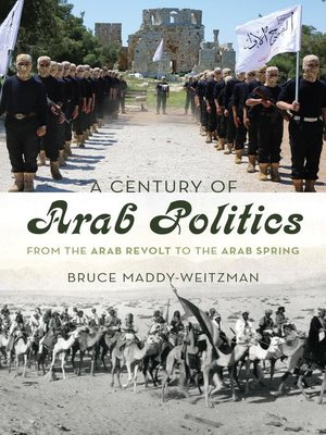 cover image of A Century of Arab Politics