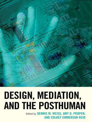 cover image of Design, Mediation, and the Posthuman