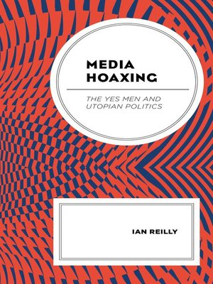 cover image of Media Hoaxing