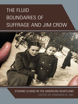 cover image of The Fluid Boundaries of Suffrage and Jim Crow
