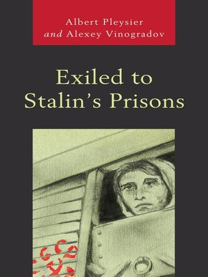 cover image of Exiled to Stalin's Prisons