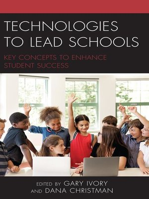 cover image of Technologies to Lead Schools