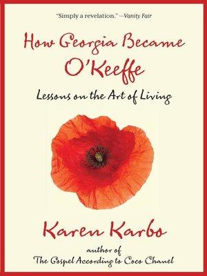 cover image of How Georgia Became O'Keeffe