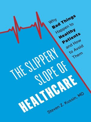 The Slippery Slope of Healthcare Book Cover