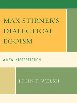 cover image of Max Stirner's Dialectical Egoism